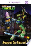 Robot Rampage (German Version)(Teenage Mutant Ninja Turtles)