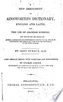 A New Abridgment of Ainsworth s Dictionary
