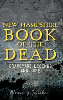 New Hampshire Book of the Dead  Graveyard Legends and Lore