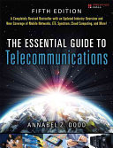 The Essential Guide To Telecommunications book