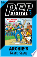 Pep Digital Vol  005  Archie s Grand Slams