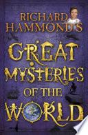 Richard Hammond s Great Mysteries of the World