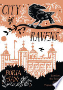 download ebook city of ravens: the extraordinary history of london, the tower and its famous ravens pdf epub