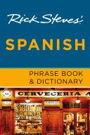 Rick Steves  Spanish Phrase Book   Dictionary