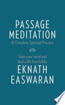 Passage Meditation     A Complete Spiritual Practice