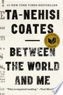 Between The World And Me : | naacp image award winner...