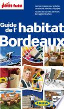 Habitat Bordeaux  avec cartes  photos   avis des lecteurs