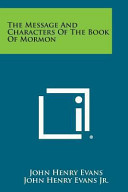 The Message and Characters of the Book of Mormon