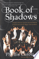 Book Of Shadows : of her spiritual journey and initiation as...