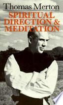 Spiritual Direction and Meditation