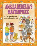 Amelia Bedelia s Masterpiece
