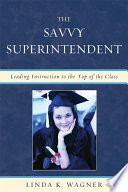The Savvy Superintendent