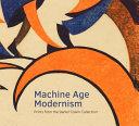Machine Age Modernism