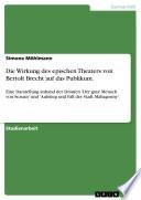 Die Wirkung Des Epischen Theaters Von Bertolt Brecht Auf Das Publikum
