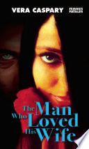 The Man Who Loved His Wife