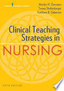 Clinical Teaching Strategies in Nursing  Fifth Edition