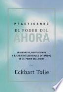Practicando El Poder de Ahora  Practicing the Power of Now  Spanish Language Edition