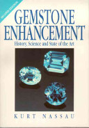 Gemstone Enhancement: History, Science, and State of the Art
