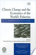 Climate Change and the Economics of the World s Fisheries