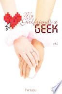 My Girlfriend s a Geek  Vol  2  light novel