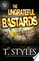 The Ungrateful Bastards  The Cartel Publications Presents