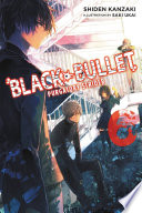 Black Bullet  Vol  6  light novel