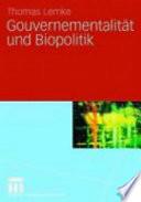 Gouvernementalität und Biopolitik
