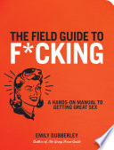 The Field Guide to F CKING