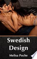 Swedish Design : Erotic Sex Story