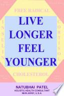 Live Longer Feel Younger