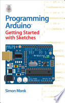Programming Arduino Getting Started With Sketches