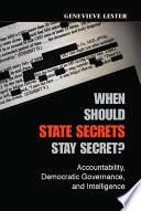 When Should State Secrets Stay Secret?