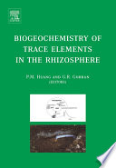 Biogeochemistry of Trace Elements in the Rhizosphere