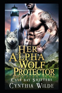 Her Alpha Wolf Protector