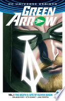Green Arrow Vol  1  The Death and Life of Oliver Queen