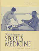 Rehabilitation in Sports Medicine