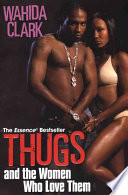 Thugs And the Women Who Affection Them