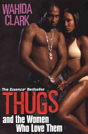 Thugs And the Women Who Love Them And Kyra Despite Their Best Efforts To