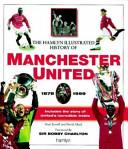 Hamlyn Illustrated History of Manchester United, 1878-1999