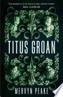 Titus Groan by Mervyn Peake