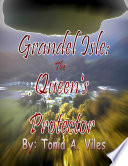 Grandel Isle  The Queen s Protector