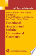 Functional Analysis and Infinite Dimensional Geometry