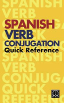 Spanish Verb Conjugation Quick Reference