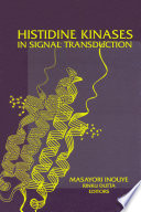 Histidine Kinases In Signal Transduction book