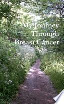 My Journey Through Breast Cancer