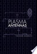Plasma Antennas