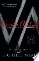 Vampire Academy by Michelle Rowen