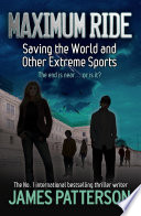 download ebook maximum ride: saving the world and other extreme sports pdf epub