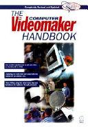 the computer videomaker handbook