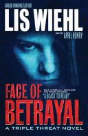 Face of Betrayal Wiehl Has Created A Suspense Series As